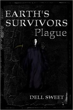 Earth's Survivors: Plague - Kindle edition by Geo Dell. Literature & Fiction Kindle eBooks @ Amazon.com.