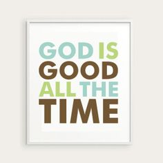 God is Good Wall Print by KellyBangsCreative on Etsy, $12.00