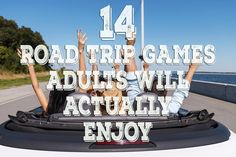 BuzzFeed.com: 14 Road Trip Games Adults Will Actually Enjoy - Before tablets and podcasts, we used games to keep us entertained. For your next road trip, try some of these games to keep you going along the way.