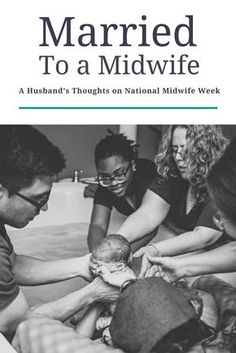 Married to a Midwife