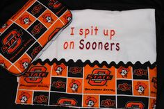 Bahaha. Oklahoma State OSU Cowboys Gift Set. $18.00, via Etsy. My children WILL have this burp rag. Even if I have to make it myself!!