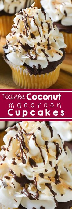 Coconut Macaroon Cupcakes - Toasted coconut and vanilla cupcakes with dark chocolate. I Easter I Macaroons I French baking I Spring Desserts I Dark Chocolate I Frosting I Vanilla Cupcakes I Lighter Desserts #coconut #cupcakes #easter