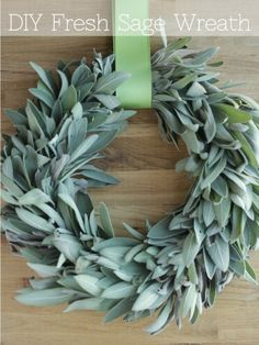 A chic take on holiday greens, this fresh sage wreath looks beautiful even as the herbs dry.