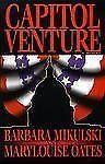 nice Hardcover Book Capitol Venture by Barbara Mikulski and MaryLouise Oates - For Sale View more at http://shipperscentral.com/wp/product/hardcover-book-capitol-venture-by-barbara-mikulski-and-marylouise-oates-for-sale/