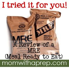Ever wonder what a MRE (Meal Ready to Eat) really tastes like? Well, I tried it for you, and here's what I thought...