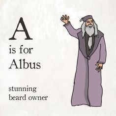 Learn The Alphabet With Expletive-Laced Harry Potter Flash Cards A is for Albus - stunning beard owner