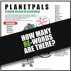 ALL Words begin with RE! A quick lesson in Recycling Arbour Day, Reduce Reuse Recycle, Recycled Crafts, Repurposed, Back To School, Recycling, Facts, America, Content