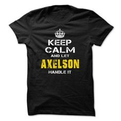 Let AXELSON handle it! T-Shirts, Hoodies (21.99$ ===► CLICK BUY THIS SHIRT NOW!)