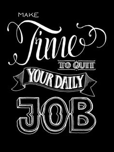 Quit your daily Job - Motivational Poster van hellopetie via DaWanda