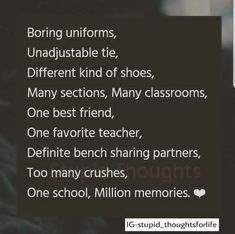 "Top 25 Missing Memorable Quotes ""Missing someone and not being able to see them is the inferior feeling ever"" Check out these ""Top 25 Missing Memorable Quotes"". Besties Quotes, Best Friend Quotes, True Quotes, School Days Quotes, Farewell Quotes, School Memories, Memories Quotes, Teenager Quotes, Romance"