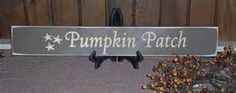 PRIMITIVE PIMPKIN PATCH SIGNS - - Yahoo Image Search Results