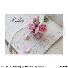 roses on 18th century page Mother's Day card