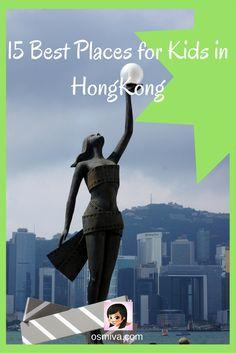 Asia Destination. Hongkong. Family Travel. Hongkong With Kids. Hongkong Destination with Kids. Family Travel in Hongkong. Best Places to Visit in Hongkong.