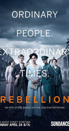 Created by Colin Teevan. With Ruth Bradley, Paul Reid, Brian McCardie, Tom Turner. Rebellion is a five part serial drama about the birth of modern Ireland. The story is told from the perspectives of a group of fictional characters who live through the political events of the 1916 Easter Rising.