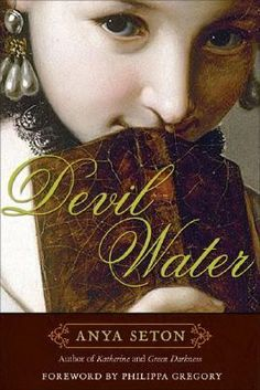 Devil Water by Anya Seton: Seton wrote several thick books with elements of appeal for Outlander fans—though no one book has everything. They are nicely paced, involving stories woven through with solid historic detail and attention to character. Here, Jenny, the daughter of the last Englishman beheaded for supporting the pretender James Stuart in the Jacobite Rebellion, goes to Virginia.