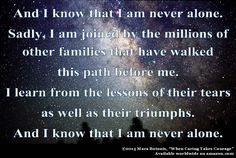 And I Know That I Am Never Alone.  #endalz