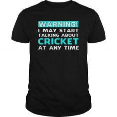 Awesome Cricket Lovers Tee Shirts Gift for you or your family member and your friend:  WARNING CRICKET Tee Shirts T-Shirts