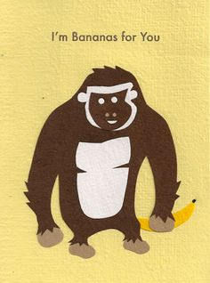 """I'm bananas for you fair trade V-day card $4.99 Our """"Bananas For You"""" card is lovingly handcrafted in Rwanda by young people who have been orphaned by genocide or disease. All the paper is handmade from local Rwandan office waste, making it environmentally sustainable, too. Envelope included."""