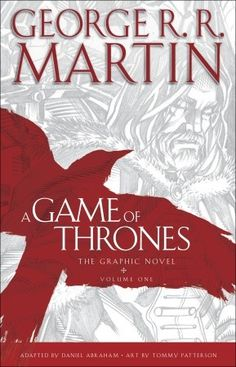 A Game of Thrones, The Graphic Novel (Volume One) A great adaptation of the wildly popular book.