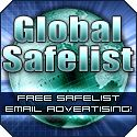 Safelist Tip:  We provide the best in free quality safelist email advertising !    Join now and instantly receive all of the following benefits and more!    Free solo ad email advertising.  Free visitors directly to your site(s) of choice.  Free banner ad exposures.  Free text ad exposures.  Free and discounted offers with special promotional partners.  Join our free affiliate program and earn commissions for upgrade sales and credit sales!
