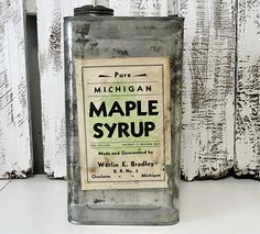 Pure Michigan Maple Syrup!  Love the old container & label.