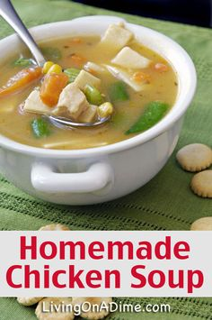 Homemade Chicken Soup Recipe - 10 Chicken Dinner Recipes For $7 Or Less