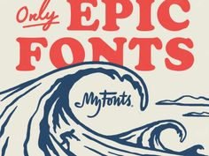 Only Epic Fonts designed by Erik Weikert. Connect with them on Dribbble; the global community for designers and creative professionals. Vintage Surf, Vintage Modern, Boy Fonts, Wave City, Icon Package, Surf Logo, American Cartoons, Hawaii Style, Surfing Pictures