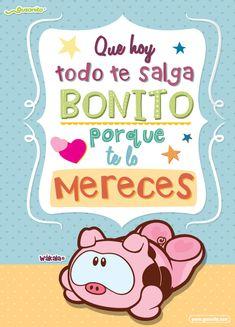 Que hoy todo te salga bonito | Postales y tarjetas de Buenos deseos, tarjetas_fijas, buenos_deseos, wakala, wákala, | Gusanito.com