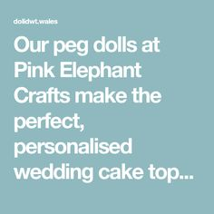 Doli Dwt personalised wedding cake toppers are peg dolls created to resemble you and your partner and, will be treasured long after your special day. Elephant Crafts, Personalized Wedding Cake Toppers, Botanical Wedding, Pink Elephant, Cake Toppings, Keepsakes, Crafts To Make, Mother Day Gifts, Wedding Cakes