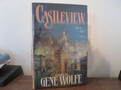Castleview-by-Gene-Wolfe-1st-edition-hardcover-signed-by-the-author  $18