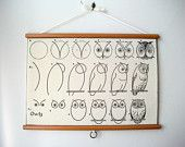 Vintage Pull Down Educational Chart Style Wall Hanging Print on Fabric with Stained Wood Trim  - How to Draw Owls @Etsy