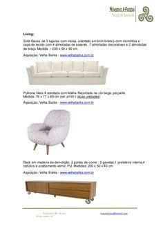 MoemaAfonso Design de Interiores Rua Araxá, 136 –Grajaú moemafonso@hotmail.com Rio de Janeiro -RJ Living: Sofá Gávea de 3 ...