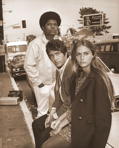 the mod squad...let's see....Link, Mike, Peggy?  I know it's Peggy in real life..not sure that was her characters name...