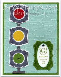 2013-07 Stampin' Up! Cards Stamp Camp - Label Love Stamp Set, Artisan Label Punch - Graduation, Stop & Go Lights