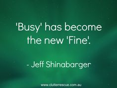 "Do you remember the good old days when you asked someone how they were - and they used to answer 'Fine'?  If you asked the same question today most people answer with 'Busy'.  This blog post ""Don't Let Others Control Your Time - Why Being Busy is not Fine"" from Clutter Rescue helps you take back control of your time. #timemanagement #newdefinitionofbusy #clutterrescue"