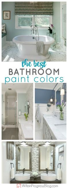 The BEST and most stunning paint colors to paint your bathroom