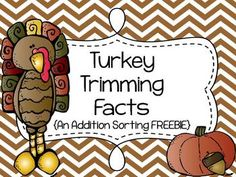 Turkey Trimming Facts {An Addition Sorting FREEBIE}