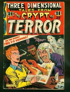 Three Dimensional Tales from the Crypt of Terror (Volume) - Comic Vine