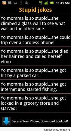 Yo Momma is so stupid jokes