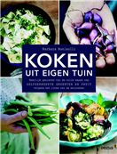 Koken uit eigen tuin - Barbara Bonisolli - AKO