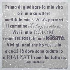Ognuno dovrebbe farlo Words Quotes, Sayings, Italian Quotes, True Stories, Slogan, Decir No, Inspirational Quotes, Writing, Humor