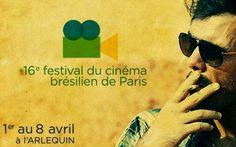 16ème Festival du Cinéma Brésilien de Paris