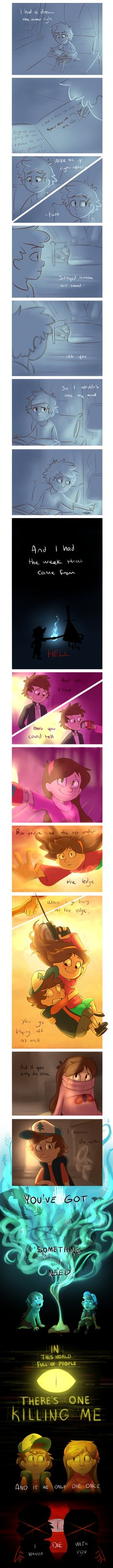Something I Need - Gravity Falls by Finchwing on DeviantArt  this is sad