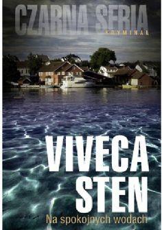 Viveca Sten: Na spokojnych wodach http://lubimyczytac.pl/ksiazka/228094/na-spokojnych-wodach