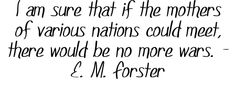 Quote by E. M. Forster