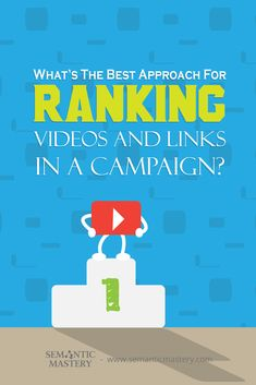 What's The Best Approach For Ranking Videos And Links In A Campaign? As #SEO, You Need To Consider ..... via http://semanticmastery.com/whats-the-best-approach-for-ranking-videos-and-links-in-a-campaign/ . This is a question from an attendee that asked at one of our Free weekly Hump Day Hangouts here http://semanticmastery.com/humpday.