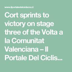 Cort sprints to victory on stage three of the Volta a la Comunitat Valenciana – Il Portale Del Ciclismo