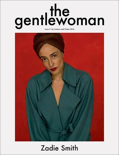 """coverjunkie: """"#ZadieSmith stars new cover The Gentlewoman. Photographed in technicolour by Inez and Vinoodh """"The Gentlewoman is a new biannual style magazine for a new decade. Featuring inspirational, international women, it pairs ambitious..."""