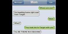"""Oh Lord, please don't let me become this forgetful!!  Too funny! (Taken from """"Embarrassing examples of why parents shouldn't text"""""""