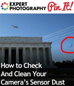 How to Check And Clean Your Camera's Sensor Dust1 How to Check and Clean your Cameras Sensor Dust